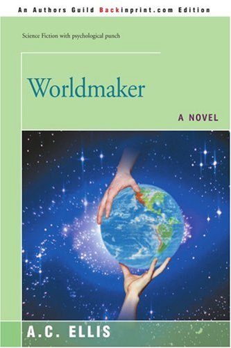 Worldmaker 9780595438693