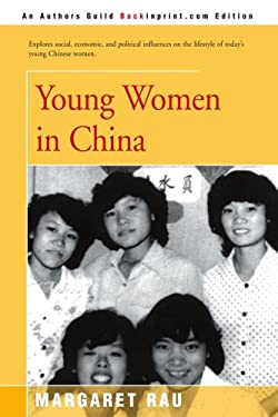 Young Women in China 9780595160334