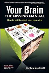 Your Brain: The Missing Manual 2189345
