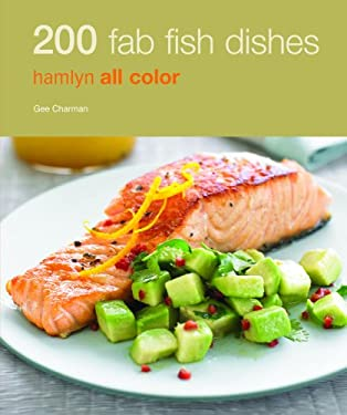 200 Fab Fish Dishes 9780600620167