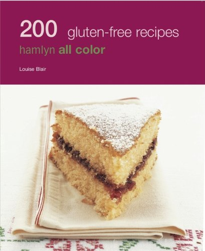 200 Gluten Free Recipes: Hamlyn All Color 9780600622406