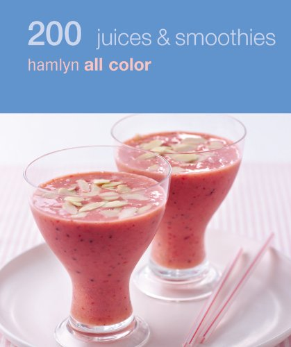 200 Juices & Smoothies 9780600620914