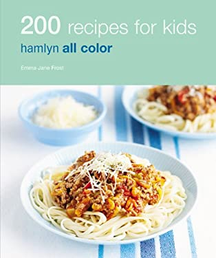 200 Recipes for Kids 9780600620891