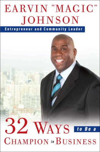 32 Ways to Be a Champion in Business 9780609608289