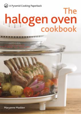 The Halogen Oven Cookbook: A Pyramid Cooking Paperback 9780600621812