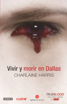 Vivir y Morir en Dallas = Living Dead in Dallas 9780606147774