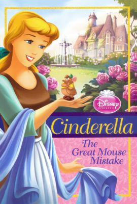Cinderella: The Great Mouse Mistake 9780606148337