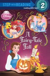 A Fairy-Tale Fall (Disney Princess) - Jordan, Apple / Legramandi, Francesco