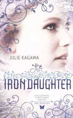 The Iron Daughter 9780606149174