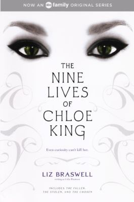 The Nine Lives of Chloe King: The Fallen, the Stolen, the Chosen 9780606232937