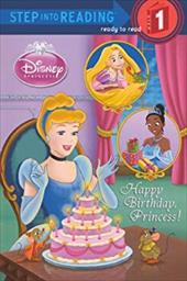 Happy Birthday, Princess! (Turtleback School & Library Binding Edition) (Step Into Reading - Level 1 - Quality) 22880716