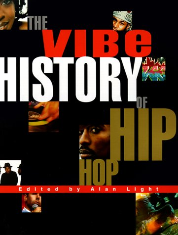 The Vibe History of Hip Hop 9780609805039