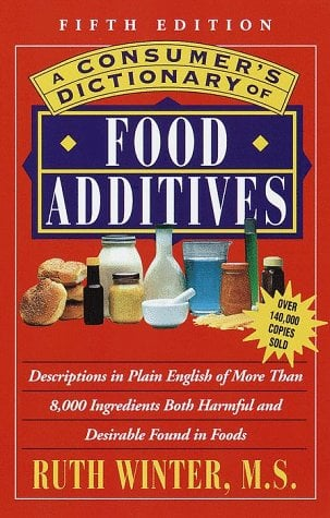 A Consumer's Dictionary of Food Additives: Fifth Edition Over 140,000 Copies Sold 9780609803660