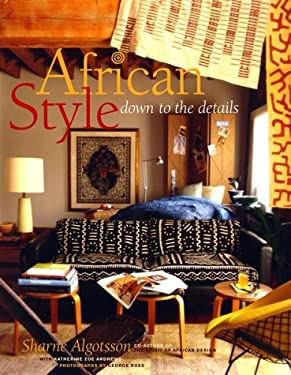 African Style: Down to the Details 9780609605325