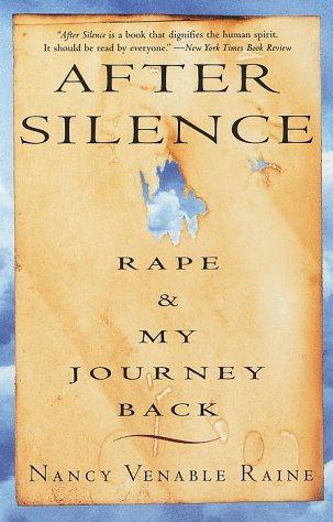 After Silence: Rape & My Journey Back 9780609804193