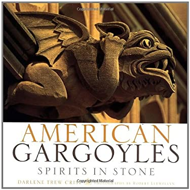 American Gargoyles: Spirits in Stone 9780609606858