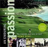 An Enduring Passion: The Legends and Lore of Golf 2272663
