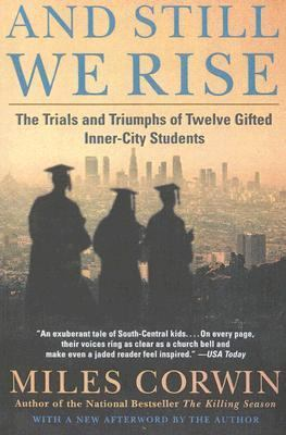 And Still We Rise: The Trials and Triumphs of Twelve Gifted Inner-City Students 9780606251594