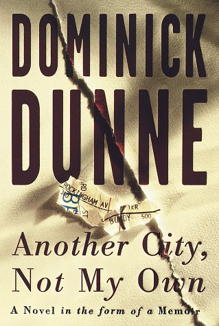 Another City, Not My Own: A Novel in the Form of a Memoir 9780609601006