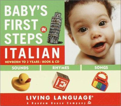 Baby's First Steps in Italian [With 64 Pg Book and 16 Pg Lyric Sheet] 9780609607428