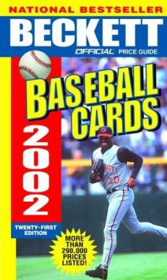 Beckett Official Price Guide to Baseball Cards 2002, 21st Edition 9780609807644