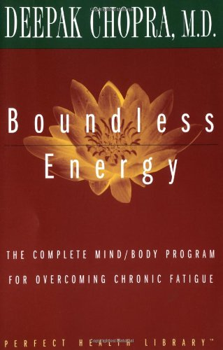 Boundless Energy: The Complete Mind/Body Program for Overcoming Chronic Fatigue 9780609800751