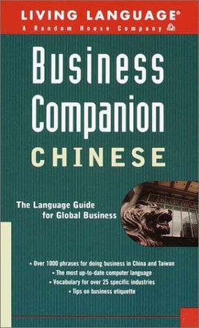 Business Companion: Chinese (Mandarin) Handbook 9780609806296