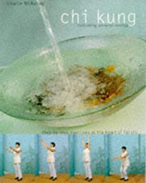 Chi Kung: Cultivating Personal Energy 9780600596844