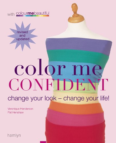 Color Me Confident: Change Your Look - Change Your Life! 9780600614999