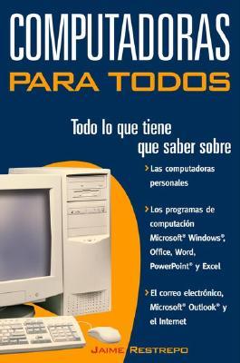 Computadoras Para Todos 9780609811009