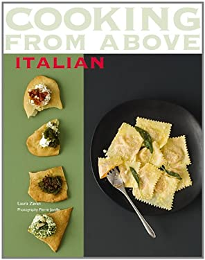Cooking from Above: Italian 9780600619628