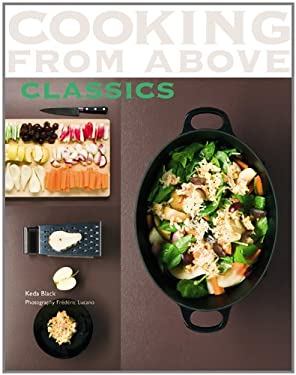 Cooking from Above: Classics 9780600619635