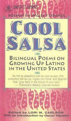 Cool Salsa: Bilingual Poems on Growing Up Latino in the United States 9780606160766