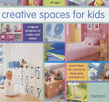 Creative Spaces for Kids 9780600610038