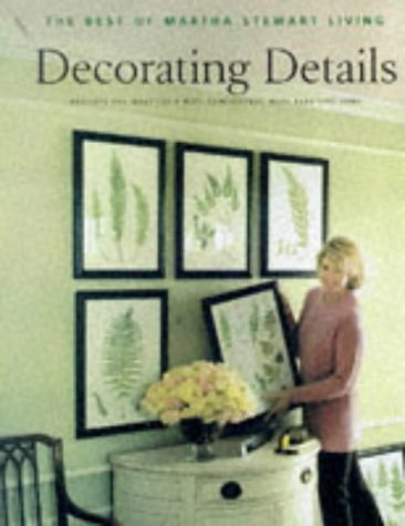 Decorating Details: Projects and Ideas for a More Comfortable, More Beautiful Home 9780609802588