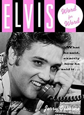 Elvis -- Word for Word 9780609608036