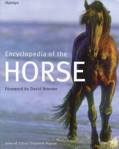 Encyclopedia of the Horse 9780600594246
