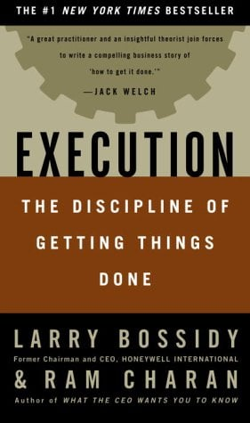 Execution: The Discipline of Getting Things Done 9780609610572