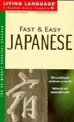Fast and Easy Japanese [With *]