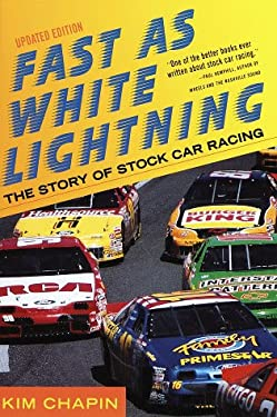 Fast as White Lightning: The Story of Stock Car Racing (Revised Edition) 9780609801086