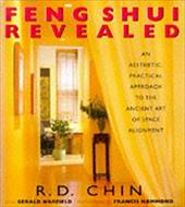 Feng Shui Revealed: An Aesthetic, Practical Approach to the Ancient Art of Space Alignment 2272190
