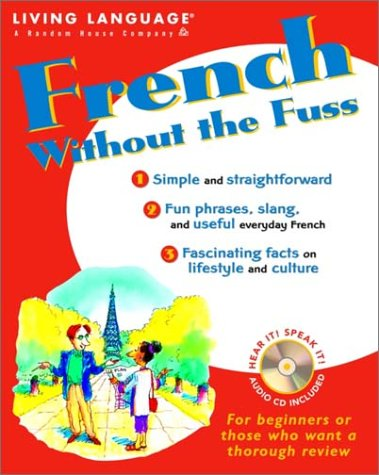 French Without the Fuss [With CD] 9780609810613