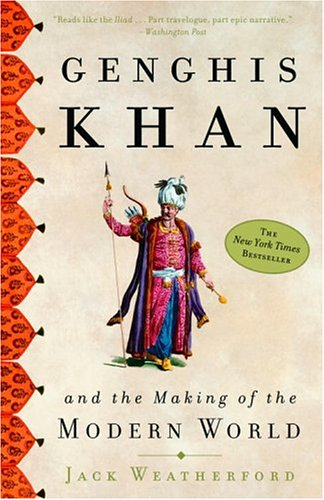 Genghis Khan and the Making of the Modern World 9780609809648