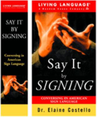 Getting Started in Signing: Learning America Sign Language [With Book] 9780609605677