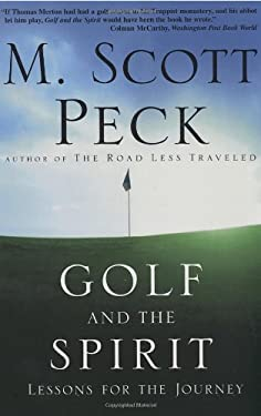 Golf and the Spirit: Lessons for the Journey 9780609805664