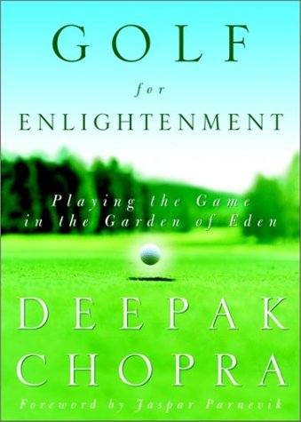 Golf for Enlightenment: The Seven Lessons for the Game of Life 9780609603901