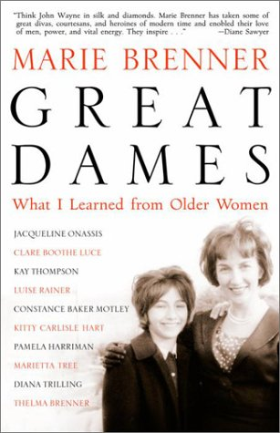 Great Dames: What I Learned from Older Women 9780609807095