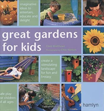 Great Gardens for Kids 9780600605164