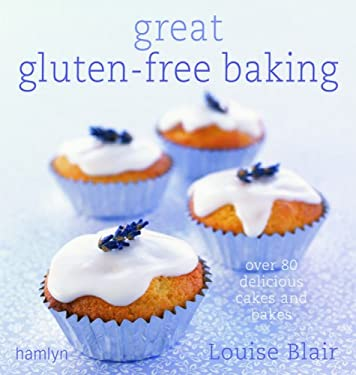 Great Gluten-Free Baking: Over 80 Delicious Cakes and Bakes 9780600616337