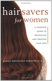 Hair Savers for Women: A Complete Guide to Preventing and Treating Hair Loss 2273287